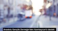 Anadolu Gençlik Derneğin'den Azerbaycan'a destek