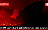 2020 Sakarya EXPO şehrin tanıtımına katkı sunacak